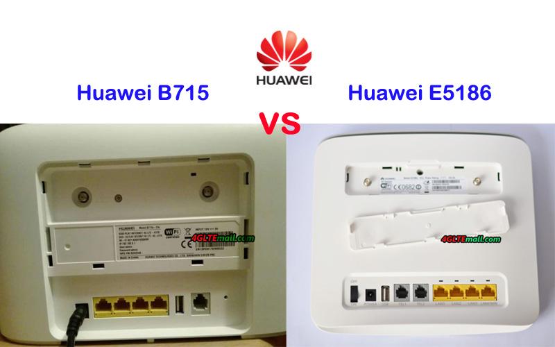 Huawei E5186 VS Huawei B715 -- Huawei LTE-A Router Comparison