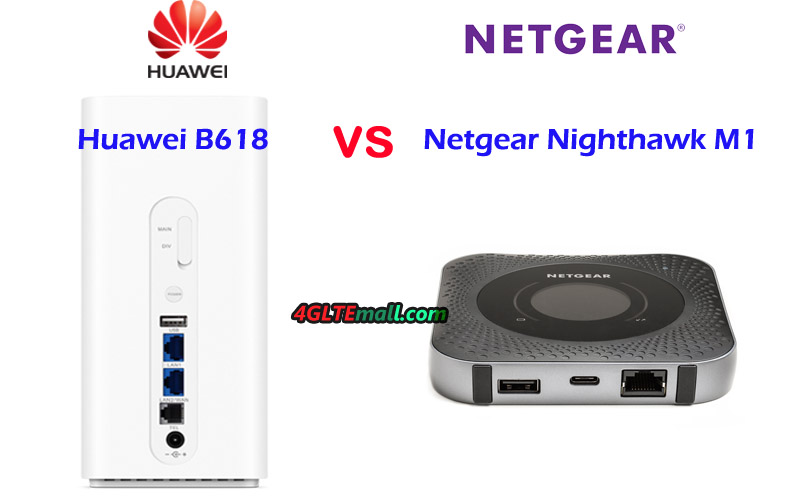 Huawei B618 VS Netgear Nighthawk M1 Unlocked – 5G News | 5G