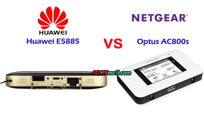 Huawei E5885 VS Netgear AC800S Archives – 4G LTE Mall