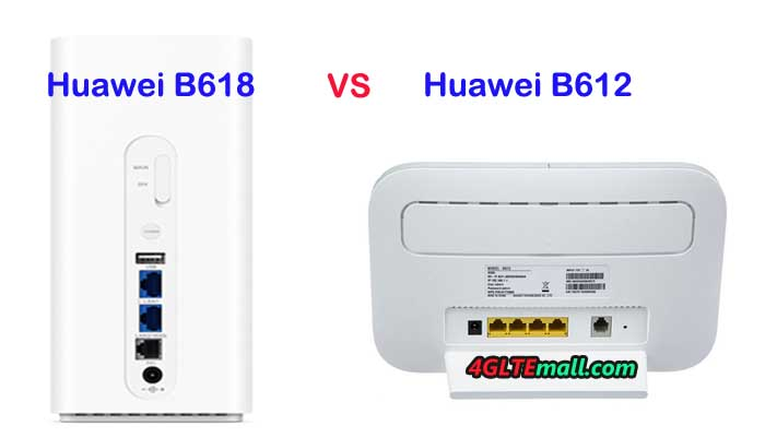 Huawei B612 VS Huawei B618, Which LTE-A Router is Better to Buy?