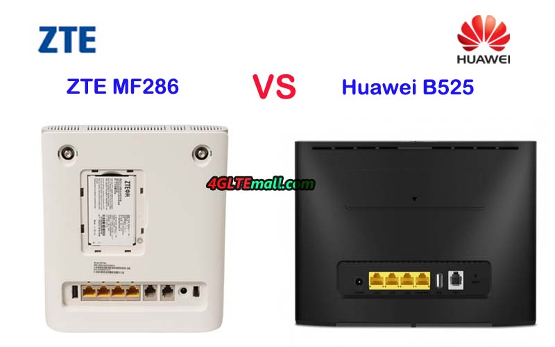 Huawei B525s VS ZTE MF286 4g lte router