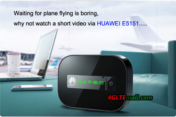 HUAWEI E5151 Application at airport